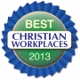 Best Christian Workplace= for 2013