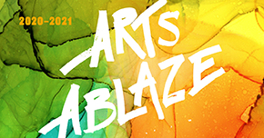 Arts Ablaze Fall 2020